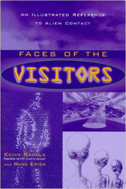 Faces of the Visitors by Kevin D. Randle