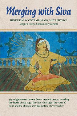 Merging with Siva by Sivaya Subramuniyaswami