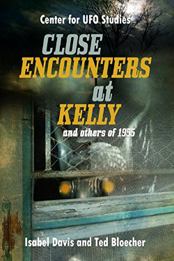 Close Encounters at Kelly and others of 1955 by Isabel Davis, Ted Bloecher