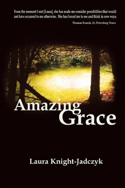 Amazing grace by Laura Knight-Jadczyk