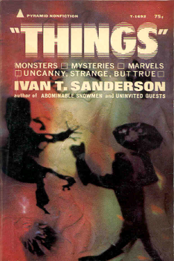 """Things"" by Ivan T. Sanderson"