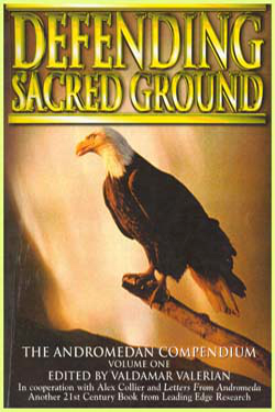 Defending sacred grounds by Valdamar Valerian & Alex Collier