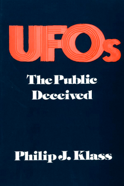 UFOs: The Public Deceived by Philip Klass