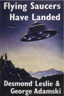 Flying saucers have landed by George Adamski