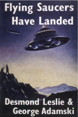 Flying saucers have landed by George Adamski