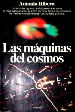 Las máquinas del cosmos by Antonio Ribera