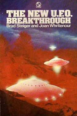 The New UFO Breakthrough by Brad Steiger