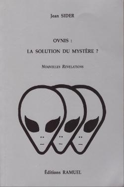 Ovnis : la solution du mystere? by Jean Sider