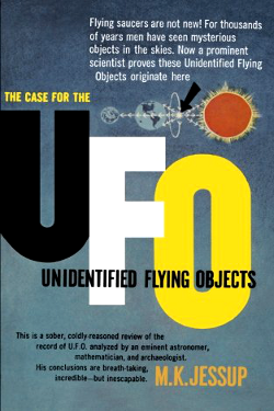 The Case for the UFO: Unidentified Flying Objects by Morris K. Jessup