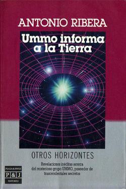 Ummo informa a la Tierra by Antonio Ribera