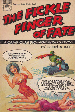 The Fickle Finger of Fate by John A. Keel