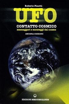 UFO contatto cosmico by Roberto Pinotti