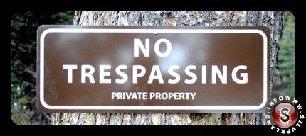 No trespassing, private property