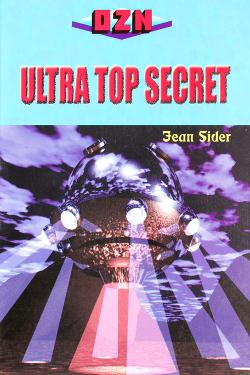 Ultra top secret by Jean Sider