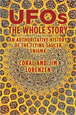 Ufos The whole story by Coral e Jim Lorenzen