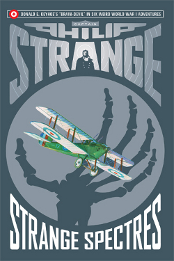 Captain Philip Strange: Strange Spectres by Donald E. Keyhoe