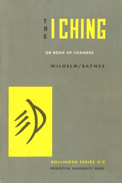 The I Ching: or book of changes - 1ª Edition prefazione C. G. Jung by  Wilhelm & Baynes
