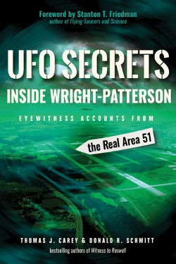 UFO Secrets Inside Wright-Patterson by Thomas J. Carey an Donald R. Schmitt