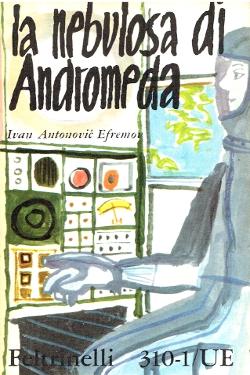 La nebulosa di Andromeda by Ivan Antonovič Efremov
