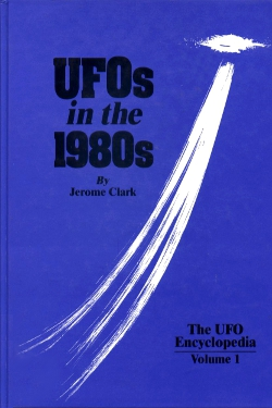 UFOs in the 1980s Vol. 1 by Jerome Clarke