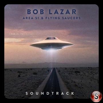 Bob Lazar: Area 51 & Flying Saucers Soundtrack Cover CD