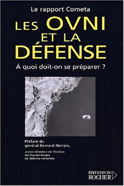 Les OVNI et la défense : À quoi doit-on se préparer ? By Général Bernard Norlain