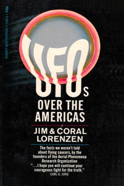 Ufos Over the Americas by Coral e Jim Lorenzen