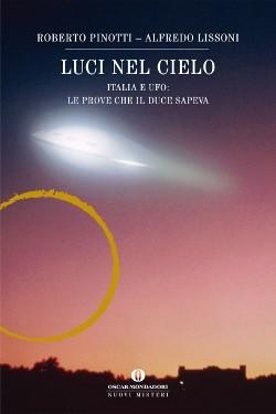 Luci nel cielo by Roberto Pinotti e Alfredo Lissoni