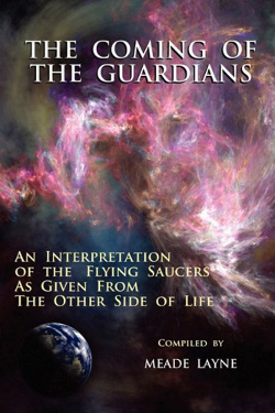 The Coming of the Guardians by Meade Layne