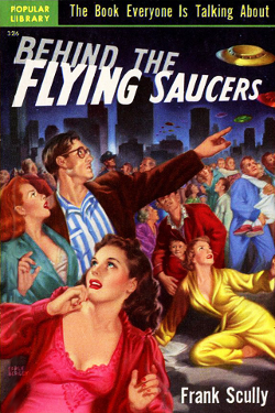 Behind the Flying Saucers by Franck Scully