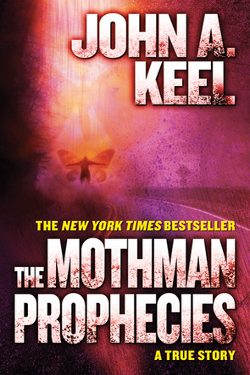 The Mothman Prophecies by John A. Kee