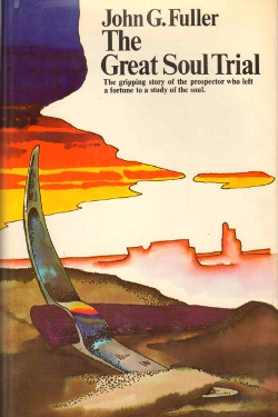The Great Soul Trial by John G. Fuller