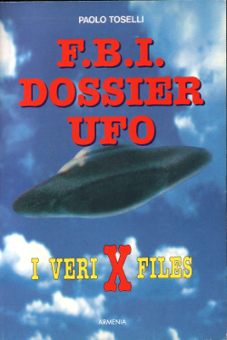 F.B.I. Dossier UFO by Paolo Toselli