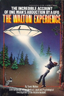The Walton Experience by Travis Walton