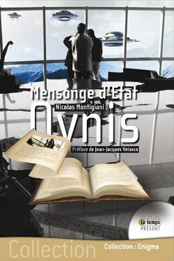 OVNIS  Mensonge d'Etat by Jean Jacques & Velasco Nicolas Montigiani