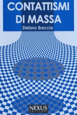 Contattismi di massa by Stefano Breccia