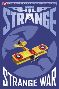 Captain Philip Strange: Strange war By Donald E. Keyhoe