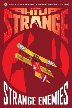 Captain Philip Strange: Strange enemies By Donald E. Keyhoe
