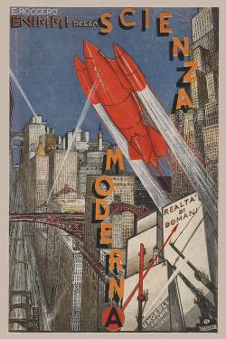 Enimmi della scienza moderna. Realtà di domani di Egisto Roggero Hoepli 1930