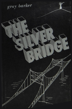 The silver bridge by Gray Barker