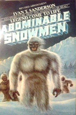Abominable snowmen by Ivan T. Sanderson