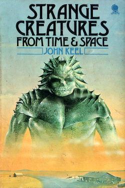 Strange Creatures From Time e Space by John A. Keel