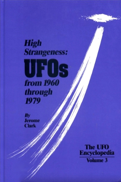 High Strangeness: Ufos from 1960 Through 1979 Vol. 3 by Jerome Clarke