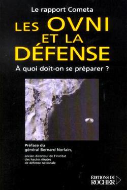 Il rapporto Cometa - Les OVNI, et la defense - Général Bernard Norlain
