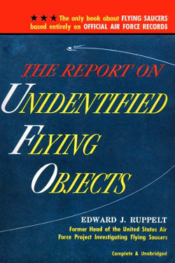 The Report on Unidentified Flying Objects - Edward J. Ruppelt