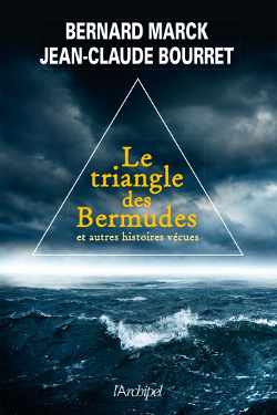 Le Triangle des Bermudes  by Jean claude Bourret