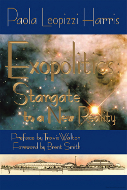 Exopolitics: Stargate to a New Reality by Paola Leopizzi Harris