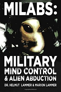 Milabs: Military Mind Control e Alien Abduction by Helmut & Marion Lammer