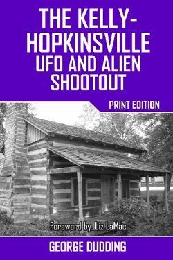 The Kelly-Hopkinsville UFO and Alien Shootout by by George Dudding