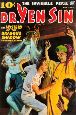 DR. Yen Sin - The mystery of the dragon's shadow by Donald E. Keyhoe